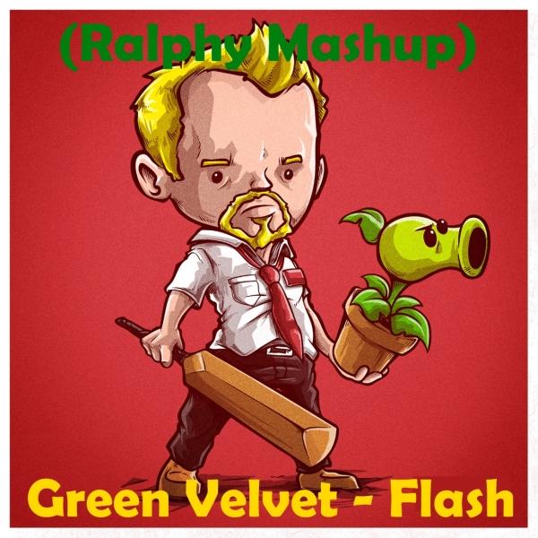 Green Velvet - Flash (Ralphy Mashup) [2014]
