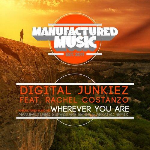 Digital Junkiez - Wherever You Are feat. Rachel Costanzo (Original Mix) [2014]