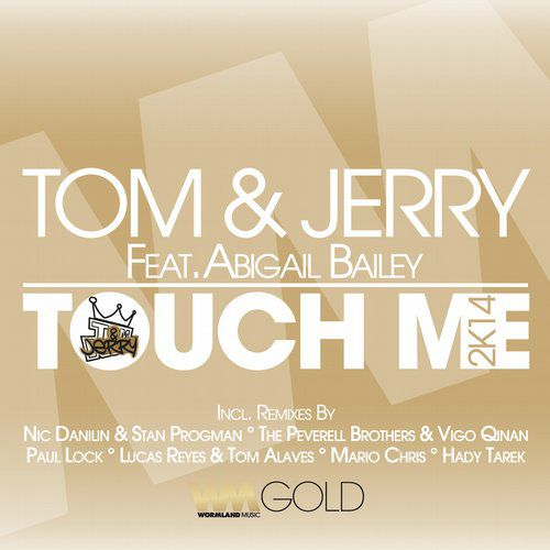Jerry Ropero, Tom Novy, Tom  Jerry feat. Abigail Bailey - Touch Me (Paul Lock Remix) [2014]