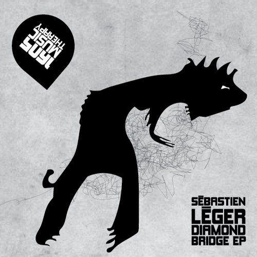 Sebastien Leger - Diamond Bridge (Original Mix); Not So Far Away (Original Mix)