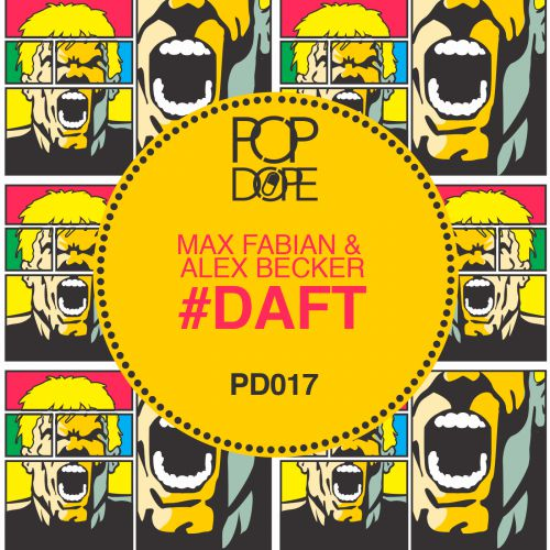 Max Fabian & Alex Becker - #Daft (Original Mix) [2014]