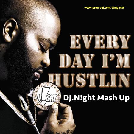 Rick Ross - Hustlin' (DJ N!ght Mash Up) [2014]