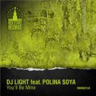 DJ Light feat. Polina Soya - You'll  Be Mine [2014]