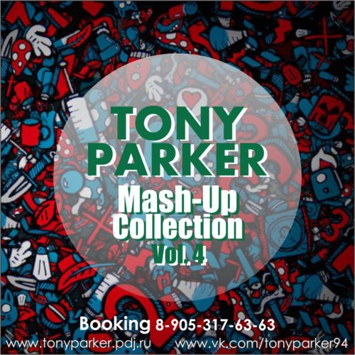 Tony Parker - Mash-Up Collection Vol. 4 [2014]