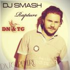 Dj Smash - Rapture (DN & TG Mix) [2014]
