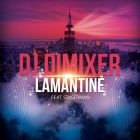 DJ Dimixer - Lamantine (feat. Staserman) (Original Mix; Radio Cut) [2014]