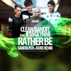 Clean Bandit feat. Jess Glynne � Rather Be (Sandslash & Bure Remix) [2014]