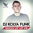 DJ Kolya Funk - Mash Up Up #8