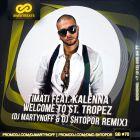 Timati feat. Kalenna � Welcome To St. Tropez (Dj Martynoff & Dj Shtopor Remix) [2014]