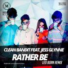 Clean Bandit feat. Jess Glynne - Rather Be (Leo Burn Remix) [2014]