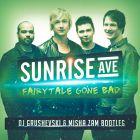 Sunrise Avenue - Fairytale Gone Bad (DJ Grushevski & Misha Zam Remix) [2014]