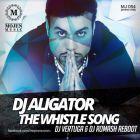 DJ Aligator - The Whistle Song (DJ Vertuga & DJ Romash Reboot) [2014]