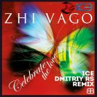 Zhi Vago - Celebrate The Love (Ice & Dmitriy Rs Remix) [2014]