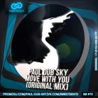 Paul Dub Sky - Move With You (Original Mix) [2014]