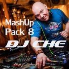 DJ Che - Mash Up Pack 8 [2014]