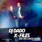 DJ Dado - X-Files (Tony Land & Dmitriy Rs Remix) [2014]
