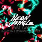 Neon Jungle - Braveheart (Dmitriy Sky & Sasha Forbes Remix) [2014]