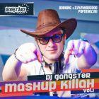 Popstarz United pres. DJ Gangster: Mashup Killah Vol. 1 [2014]