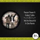Panzer Flower feat. Hubert Tubbs � We Are Beautiful (A-One Remix) [2014]