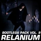 Relanium - Bootleg Pack Vol. 9 [2014]