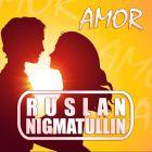 Ruslan Nigmatullin - Amor (Extended Version) [2014]