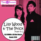 Lilly Wood & The Prick - Prayer In C (Dj Legran & Dj Alex Rosco Remix) [2014]