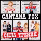 Cantana Fox - ���� ������ [2014]