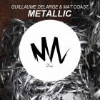 Guillaume Delarge & Mat Coast - Metallic (Original Mix) [2014]