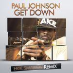 Paul Johnson - Get Down (Erik Smailov Remix) [2014]