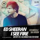 Ed Sheeran - I See Fire (Dmitriy Rs & Alexander Holsten Extended Remix) (Ilya Marselle Sax Version) [2014]