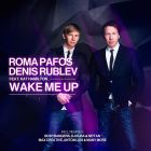 Roma Pafos & Denis Rublev feat. Kat Hamilton - Wake Me Up (Release) [2014]