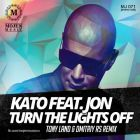 Kato feat. Jon - Turn The Lights Off (Tony Land & Dmitriy Rs Extended Remix) [2014]