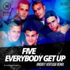 Five - Everybody Get Up (Andrey Vertuga Extended Remix) [2014]