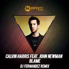 Calvin Harris feat. John Newman - Blame (DJ Fernandez Remix) [2014]