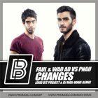 Faul & Wad Ad vs Pnau - Changes (Loud Bit Project & Dj Max-Wave Remix) [2014]