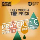 Lilly Wood & The Prick - Prayer In C (DJ Miller & DJ Haipa Remix) [2014]