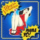 Mayra Veronica Vs Yolanda Be Cool - Mama Yo! (Bali Bandits; Jasper Dietze Remix's; Dub Mix's) [2014]