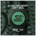 Oliver Portamento & Arfy Wild - Work This; Gariy & Hacker Feat. Masta - Party Movin' On [2014]