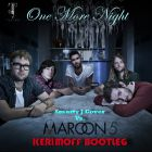 Maroon 5 vs. Smarty J Cover - One More Night (Kerimoff Bootleg) [2014]