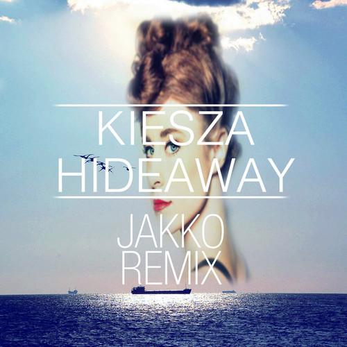 Kiesza - Hideaway (Jakko Remix) [2014]