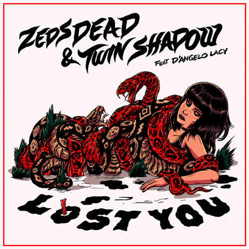 Zeds Dead feat. Twin Shadow & D'Angelo Lacy - Lost You (Radio Edit) [2014]