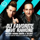 DJ Favorite & Dave Ramone - Do You Wanna Know a Secret (Loud Bit Project & DJ Max-Wave Remix) [2014]