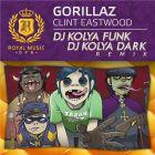 Gorillaz - Clint Eastwood (DJ Kolya Funk & DJ Kolya Dark Remix) [2014]