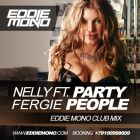 Nelly feat. Fergie - Party People (Eddie Mono Club Mix) [2014]