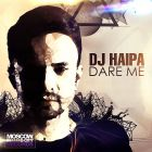 DJ Haipa - Dare Me (Club Mix) [2014]