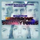 Serebro vs. Swanky Tunes - Ne Nado Fix Me (DJ Marty & DJ Night Rush Mash-Up) [2014]
