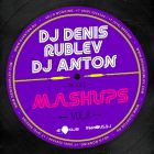 DJ Denis Rublev & DJ Anton Mash-Up's & Bootleg's Vol. 8 [2014]