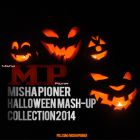 Misha Pioner - Halloween Mash-Up Collection 2014 [2014]