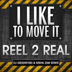 Real To Reel - I Like To Move It (Dj Grushevski & Misha Zam Extended; Dub Mix) [2014]