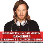 David Guetta feat. Sam Martin - Dangerous (DJ Krupnov & DJ All Inclusive Remix) [2014]
